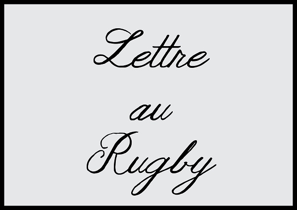 Lettre au Rugby