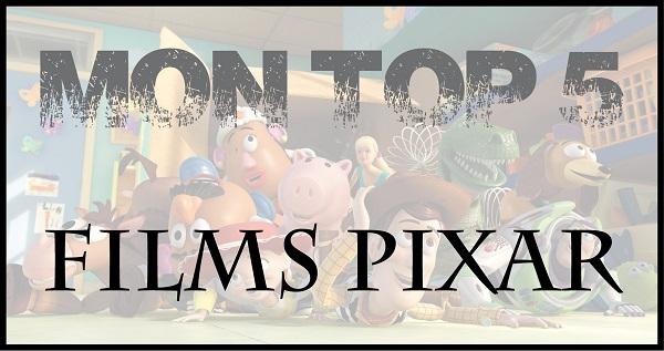 Top 5 - Pixar