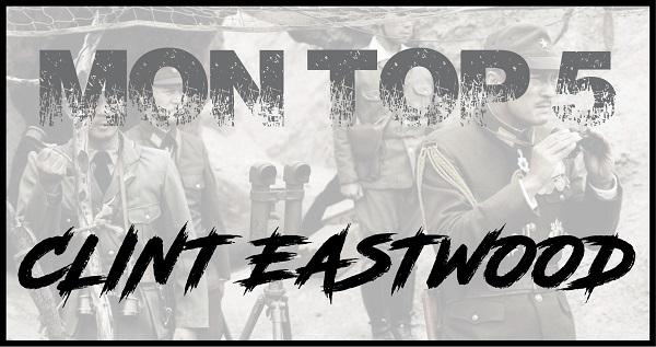 Top 5 - Eastwood
